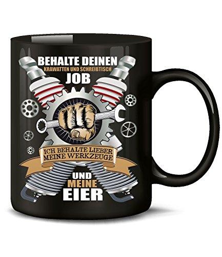BEHALTE DEINEN KRAWATTEN UND SCHREIBTISCH JOB - ICH BEHALTE LIEBER MEINE WERKZEUGE UND MEINE EIER 5387(Schwarz)
