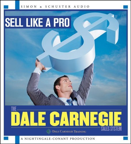 Sell Like a Pro by Dale Carnegie Training (2010-07-06)