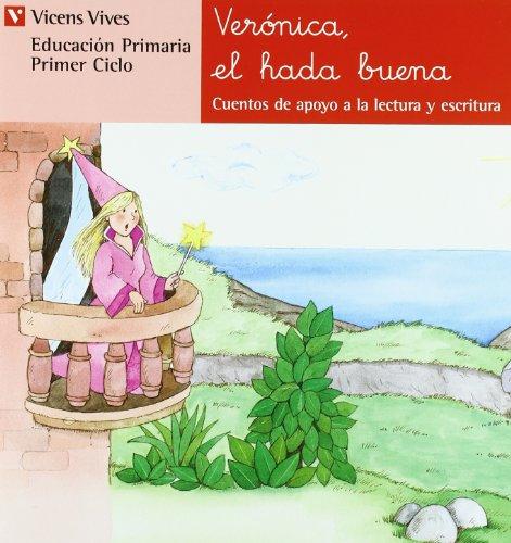 Veronica, El Hada Buena, Cuentos de Apoyo, Serie Roja, Educación Primaria