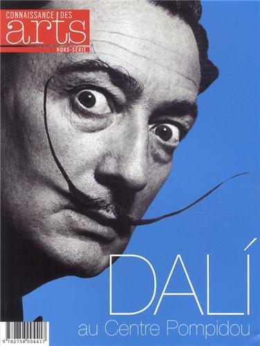 Connaissance des Arts, Hors-série N° 561 : Dali au Centre Pompidou