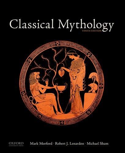 Classical mythology mark morford; robert j. Lenardon; michael.