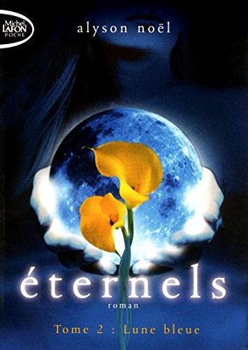 Eternels T02 Lune bleue (2)
