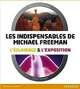 Coffret Les Indispensables de Michael Freeman: L'éclairage & l'exposition