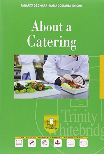 About a catering. Con e-book. Con espansione online. Per gli Ist. professionali