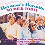 NO MILK TODAY by Herman's Hermits (2002-07-10)
