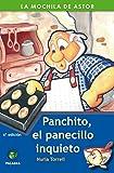 Panchito, el panecillo inquieto (La mochila de Astor. Serie verde)