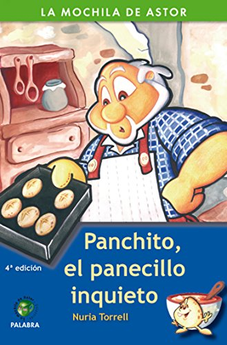 Panchito, el panecillo inquieto par Nuria Torrell Ibáñez