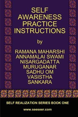 SELF AWARENESS PRACTICE INSTRUCTIONS by Ramana Maharshi (2011-09-15)