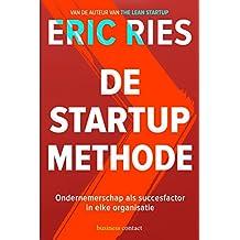 De startup-methode: ondernemersschap als succesfactor in elke organisatie