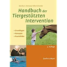 Handbuch der Tiergestützten Intervention: Grundlagen–Konzepte–Praxisfelder