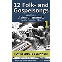 12 Folk- and Gospelsongs, edited for the diatonic harmonica: tablature + audio + video (Harmonica Songbooks Book 3) (English Edition)
