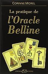 Pratique de l'oracle Belline