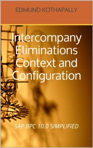 sap-bpc-100-simplified-intercompany-eliminations-context-and-configuration-english-edition