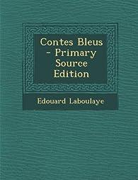 Contes Bleus par Édouard Laboulaye