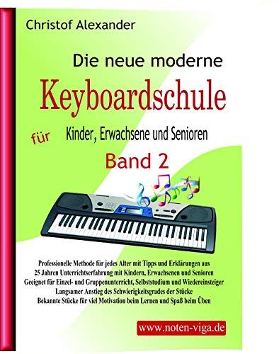 Die neue moderne Keyboardschule Band 2