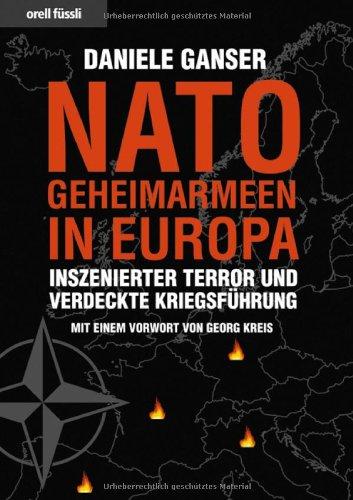 Buchseite und Rezensionen zu 'Nato-Geheimarmeen in Europa: Inszenierter Terror und verdeckte Kriegsführung' von Daniele Ganser