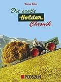 Die große Holder Chronik