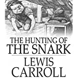 The Hunting of the Snark- An Agony in Eight Fits (English Edition)