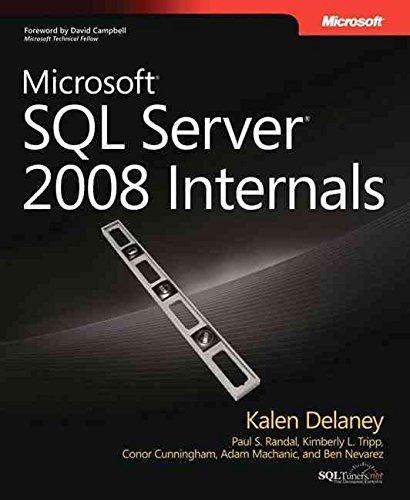 [(Microsoft SQL Server 2008 Internals)] [By (author) Kalen Delaney ] published on (March, 2009)