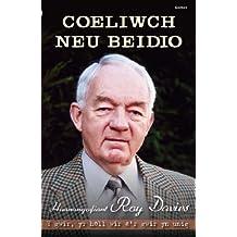 Coeliwch Neu Beidio - Hunangofiant Roy Davies