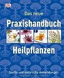 Das neue Praxishandbuch Heilpflanzen (Amazon.de)
