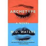 Archetype: A Novel