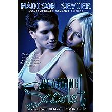 Claiming Scarlet: A River Jewel Resort Romance (River Jewel Resort Series Book 4)
