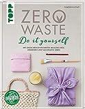 Zero Waste Do it yourself: Mit einfachen DIY-Projekten...