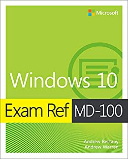 Exam Ref MD-100 Windows 10 (English Edition) eBook: Andrew Bettany ...