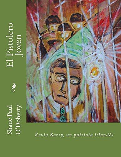 El Pistolero Joven: un patriota irlandés por Shane O'Doherty