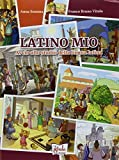 Latino mio. Avvio allo studio della lingua latina. Per la Scuola media. Con espansione online