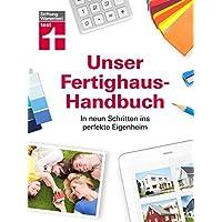 Stiftung Warentest –Das Fertighaus-Handbuch für die Grundstückssuche, Planung und Finanzierung – In neun Schritten ins…