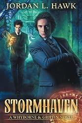 Stormhaven (Whyborne & Griffin) (Volume 3) by Jordan L. Hawk (2013-12-02)