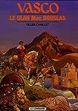 Vasco - Tome 21 - Clan Mac Douglas (Le)