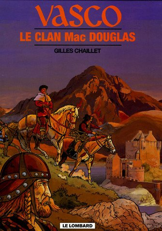 Vasco - tome 21 - Clan Mac Douglas (Le)