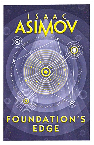 Foundation's Edge (Foundation 6) por Isaac Asimov