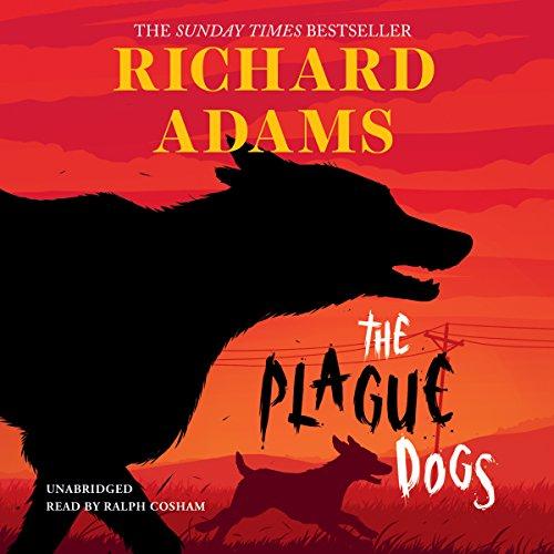 The Plague Dogs  Audiolibri