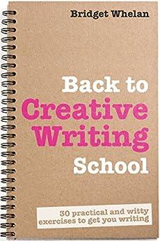 Back to Creative Writing School by [Whelan, Bridget]