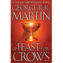 A Song of Ice and Fire 4. A Feast for Crows