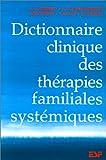 Dictionnaire clinique des thérapies familiales systémiques