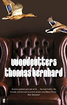 Woodcutters by [Bernhard, Thomas]