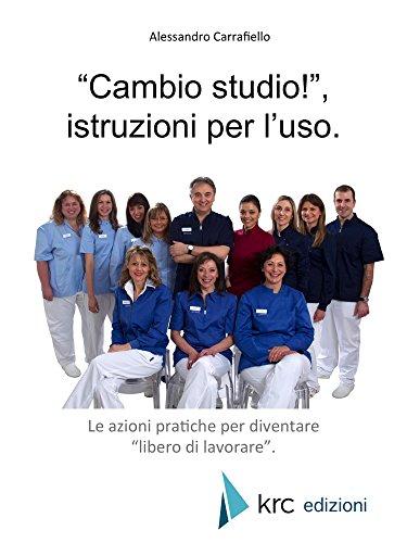 """""""Cambio studio""""!, istruzioni per l'uso. """"Cambio studio""""!, istruzioni per l'uso. 519B4Cx7g L"""