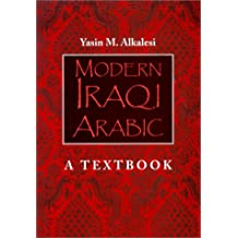 Modern Iraqi Arabic: A Textbook with CD (Audio)