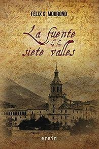 La fuente de los siete valles par  Félix González Modroño