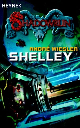 Shelley: Shadowrun-Roman