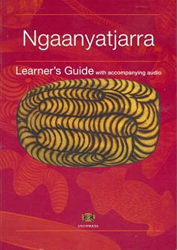 Ngaanyatjarra Learner's Guide with CD por Amee Glass