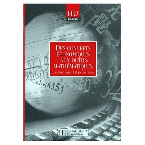 Des concepts économiques aux outils mathématiques