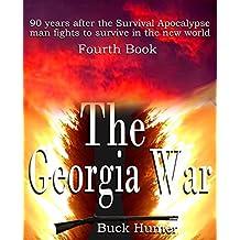 The Georgia War (Survival Apocalypse Book 4)