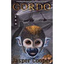 Gordo: A thrilling adventure story for monkeys (and children) of all ages!