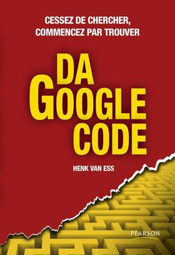 Da Google Code: Cessez de chercher, commencez par trouver